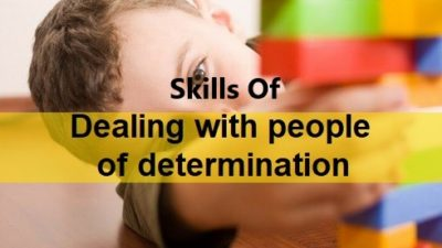 Skills Of Dealing With People Of Determination